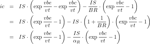 \begin{eqnarray*} ic &=& IS\cdot\left(\exp{\frac{vbe}{vt}}-\exp{\frac{vbc}{vt}}\right)-\frac{IS}{BR}\cdot\left(\exp{\frac{vbc}{vt}}-1\right) \\ &=& IS\cdot\left(\exp{\frac{vbe}{vt}}-1\right)-IS\cdot\left(1+\frac{1}{BR}\right)\cdot\left(\exp{\frac{vbc}{vt}}-1\right)\\ &=& IS\cdot\left(\exp\frac{vbe}{vt}-1\right)-\frac{IS}{\alpha_R}\cdot\left(\exp\frac{vbc}{vt}-1\right) \end{eqnarray*}
